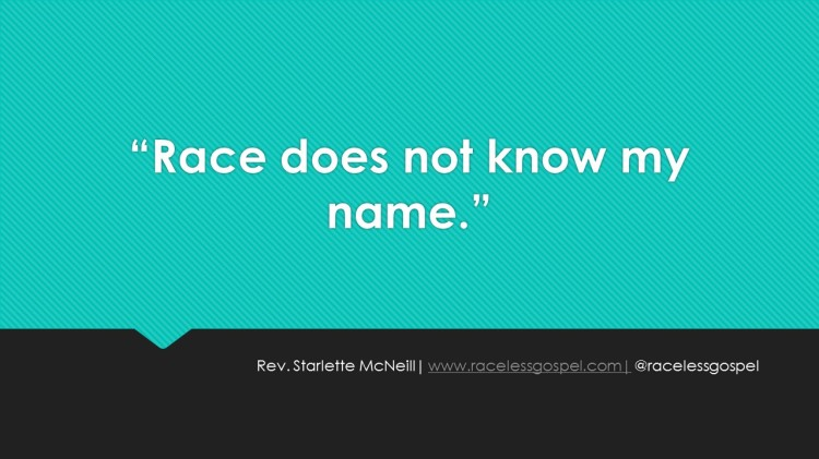 Race does not know my name